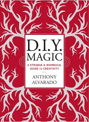 Diy Magic By Alvarado, Anthony
