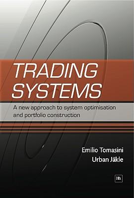 Trading Systems By Tomasini, Emilio/ Jaekle, Urban